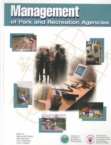 Management of Park and Recreation Agencies: Smissen, Betty Van
