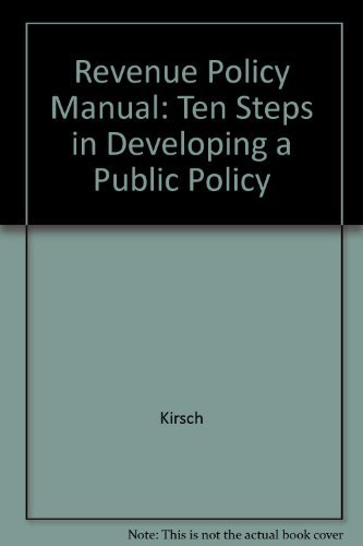 9780929581620: Revenue Policy Manual: Ten Steps in Developing a Public Policy