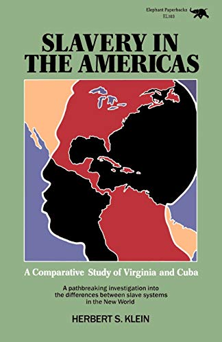 9780929587042: Slavery in the Americas: A Comparative Study of Virigina and Cuba: A Comparative Study of Virginia and Cuba
