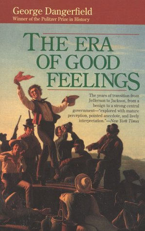 9780929587141: The Era of Good Feelings