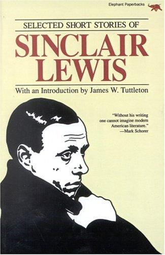 9780929587226: Selected Short Stories of Sinclair Lewis (Rep)