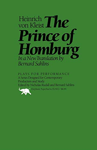 9780929587448: The Prince of Homburg (Plays for Performance Series)