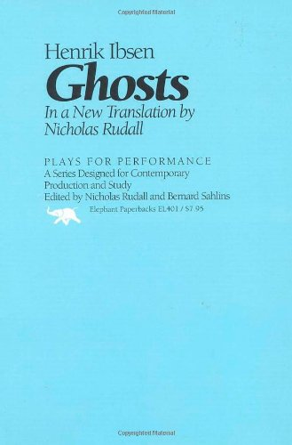 9780929587462: Ghosts (Plays for Performance Series)
