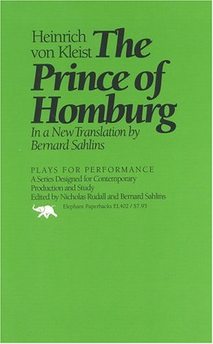 9780929587479: The Prince of Homburg (Plays for Performance Series)