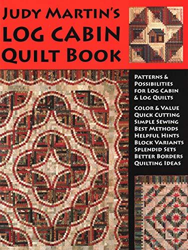 9780929589121: Judy Martin's Log Cabin Quilt Book