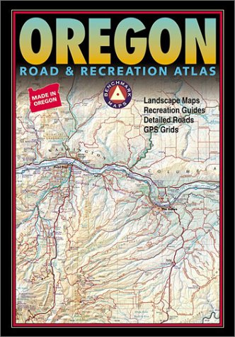 9780929591506: Benchmark Oregon Road & Recreation Atlas