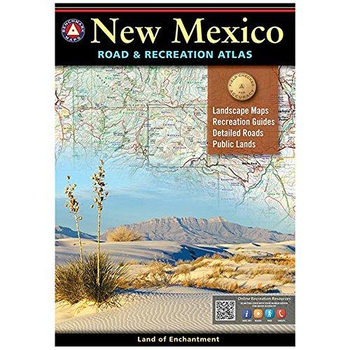 New Mexico Road & Recreation Atlas : 9th Edition (Benchmark Maps): Benchmark Maps