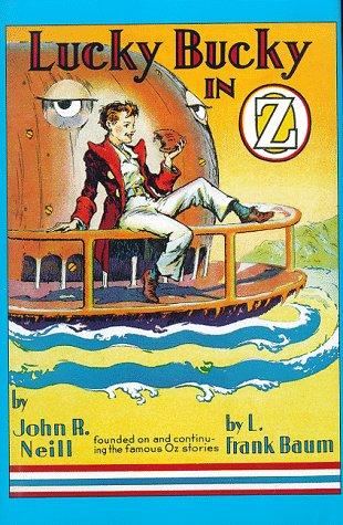 Lucky Bucky in Oz: Neill, John R.