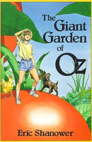 9780929605227: The Giant Garden of Oz