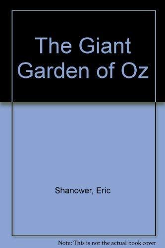 9780929605234: The Giant Garden of Oz