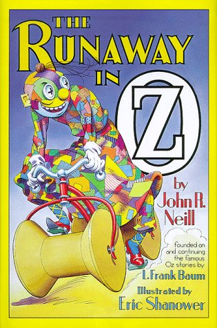THE RUNAWAY IN OZ {Founded On and Continuing the Famous Oz Stories by L. Frank Baum}: John R. Neill...