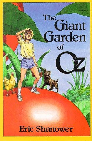 9780929605418: The Giant Garden of Oz