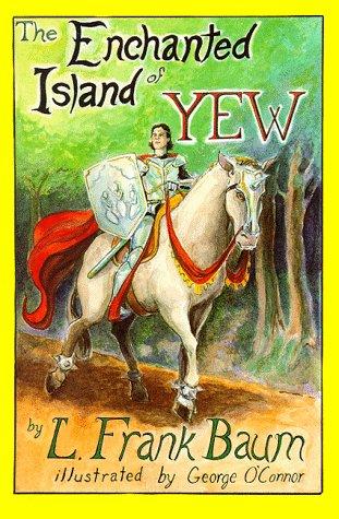 9780929605524: Enchanted Island of Yew
