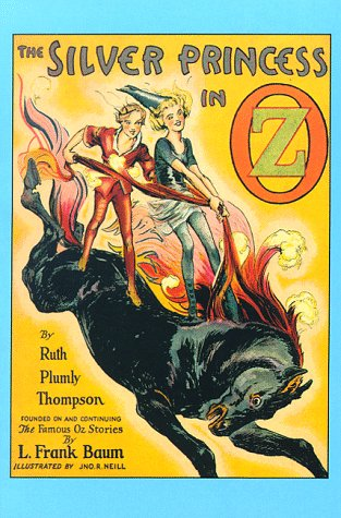 The Silver Princess in Oz: Thompson, Ruth Plumly