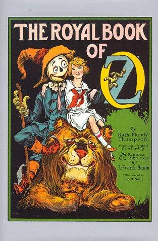 9780929605678: The Royal Book of Oz