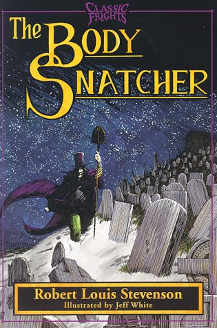 9780929605746: The Body Snatcher (Classic Frights)