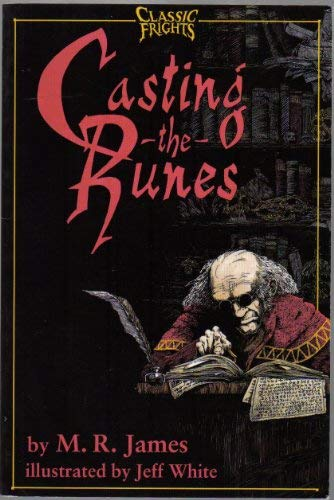 Casting the Runes (Classic Frights Series): M. R. James