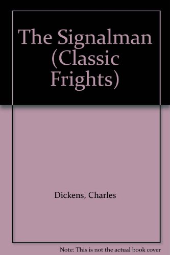 9780929605920: The Signalman (Classic Frights)