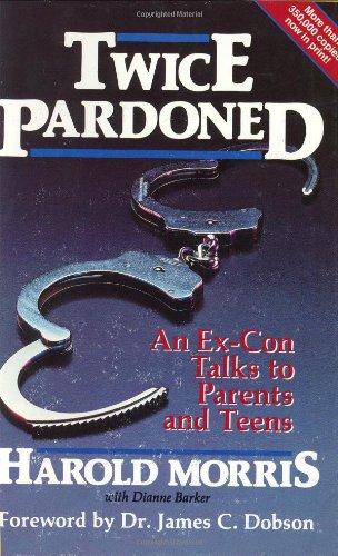 9780929608006: Twice Pardoned