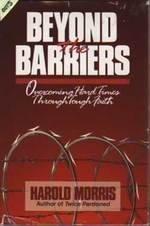 9780929608068: Beyond the Barriers: Overcoming Hard Times Through Tough Faith