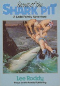 Secret of the Shark Pit (The Ladd: Roddy, Lee