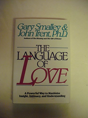 9780929608150: Title: The Language of Love A Powerful Way to Maximize In