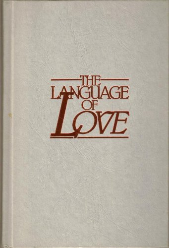 9780929608150: The Language of Love: A Powerful Way to Maximize Insight, Intimacy, and Understanding