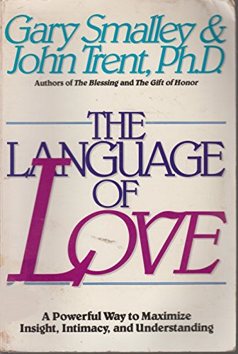 9780929608167: The Language of Love: A Powerful Way to Maximize Insight, Intimacy, and Understanding