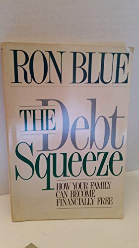 9780929608280: The Debt Squeeze How your family can become financially free