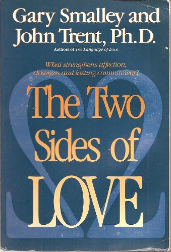 9780929608464: The Two Sides of Love