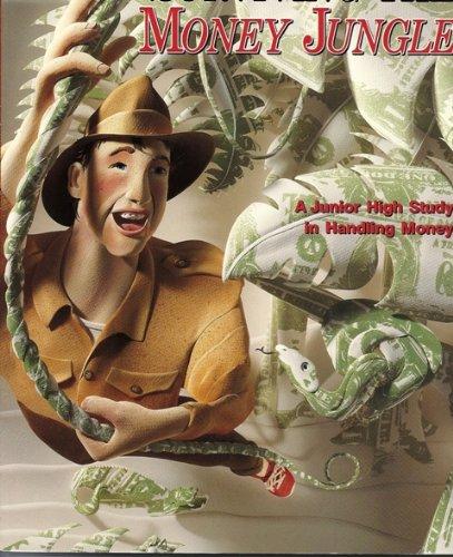 9780929608778: Surviving the Money Jungle - Student Workbook: A Junior High Study in Handling Money
