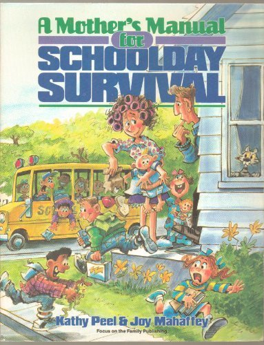 9780929608884: A Mother's Manual for Schoolday Survival