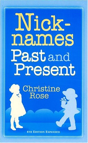 9780929626147: Nicknames: Past and Present