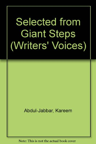 Selected from Giant Steps (Writers' Voices) (0929631102) by Kareem Abdul-Jabbar; Peter Knobler