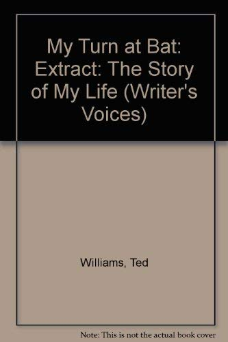 Selected from My Turn at Bat: The Story of My Life (Writer's Voices) (0929631579) by Williams, Ted