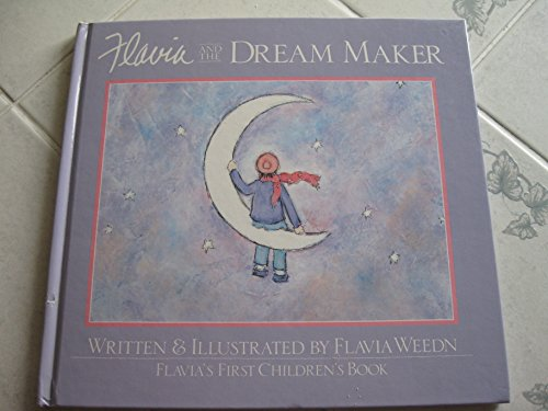 9780929632025: Flavia and the dream maker [Hardcover] by Weedn, Flavia