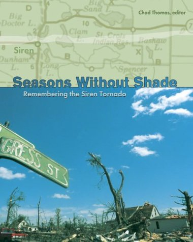 9780929636160: Seasons Without Shade: Remembering the Siren Tornado