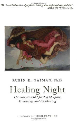 9780929636535: Healing Night: The Science and Spirit of Sleeping, Dreaming, and Awakening