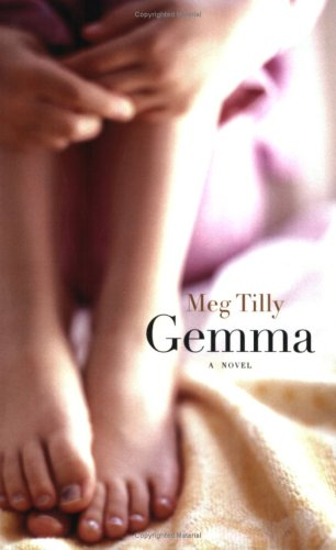 Gemma: a Novel: Tilly, Meg