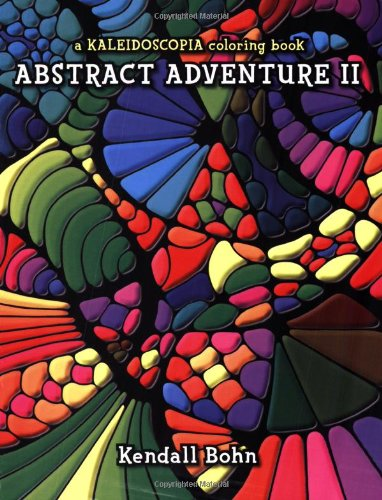 9780929636665: Abstract Adventure II: A Kaleidoscopia Coloring Book