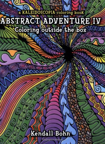 9780929636986: Abstract Adventure IV; Coloring Outside the Box: A Kaleidoscopia Coloring Book