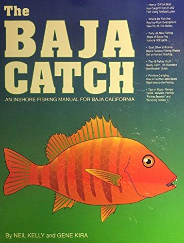 9780929637006: The Baja Catch: An Inshore Fishing Manual for Baja California