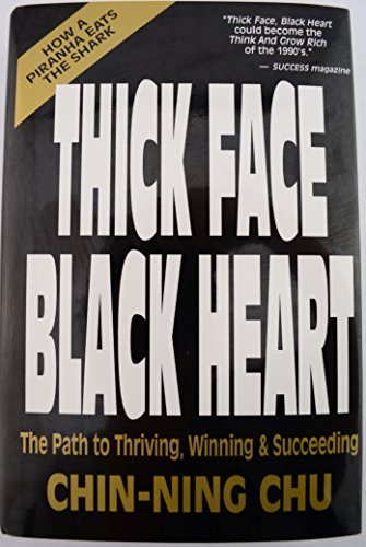 9780929638287: Thick Face Black Heart: Thriving, Winning and Succeeding in Life's Every Endeavor : A Timeless Wisdom-Vital to the 90's