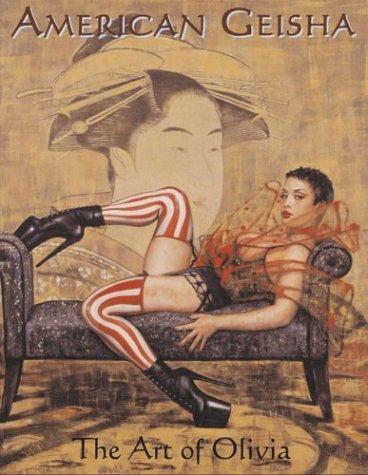9780929643151: American Geisha: The Art of Olivia
