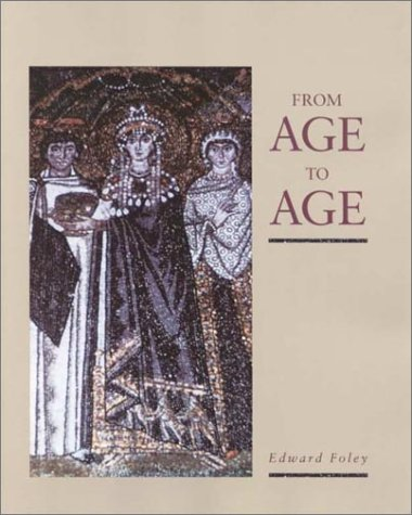 9780929650418: From Age to Age: How Christians Have Celebrated the Eucharist