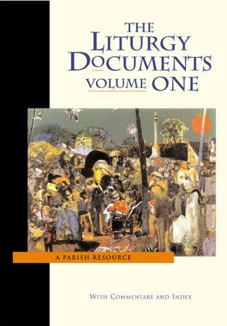 9780929650463: The Liturgy Documents : A Parish Resource, Vol.1