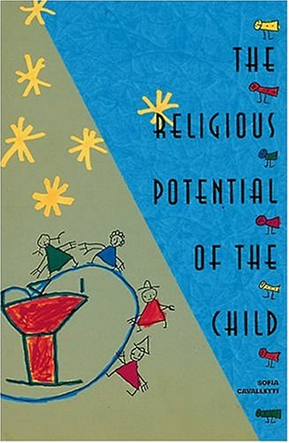 9780929650678: The Religious Potential of the Child: Experiencing Scripture and Liturgy With Young Children