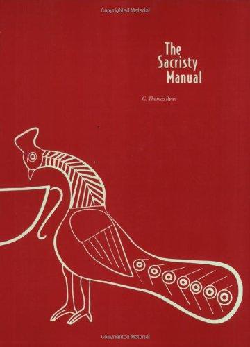 The Sacristy Manual: G. Thomas Ryan