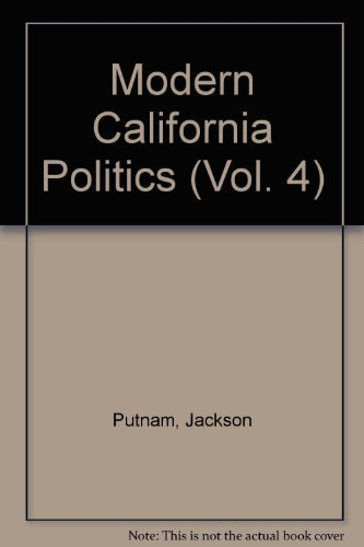9780929651026: Modern California Politics (Vol. 4)