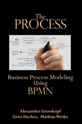9780929652269: The Process: Business Process Modeling using BPMN